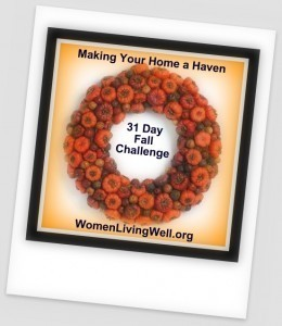 Making Your Home a Haven ~ Fall Challenge Is Back!