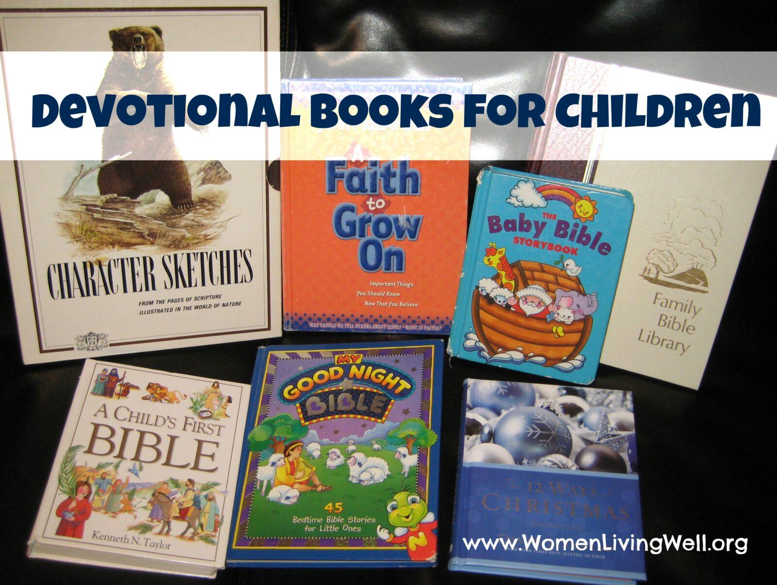 devotions for preschoolers devotional books for children living well 579
