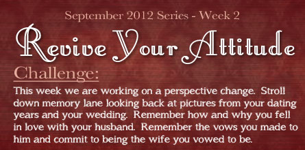 http://womenlivingwell.org/wp-content/uploads/2012/09/Revive-Your-Marriage-Challenge-Attitude-2.jpg