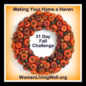 31 Day Fall Challenge - Making Your HOme a Haven