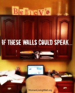 If These Walls Could Speak…