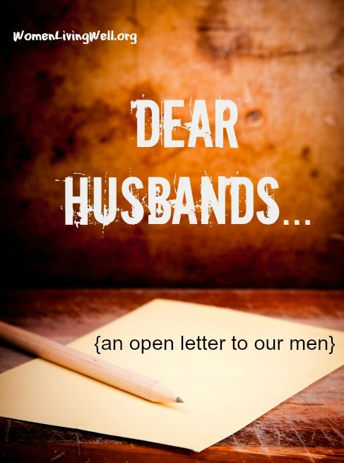 Dear Husbands...