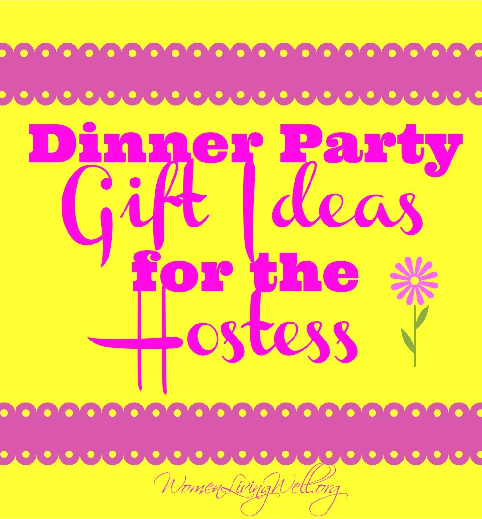 Dinner party gift ideas for the hostess women living well for Holiday party gift ideas for the hostess