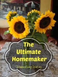 The Ultimate Homemaker