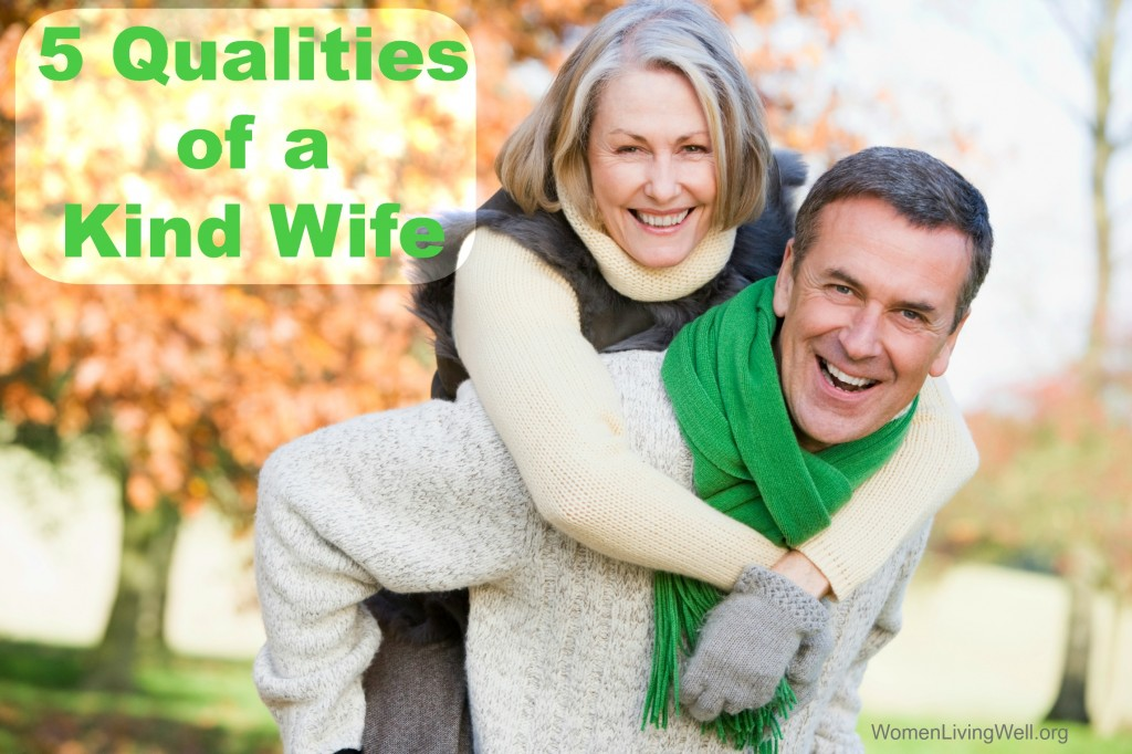 5 qualities of a kind wife