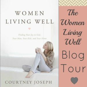The Women Living Well Blog Tour