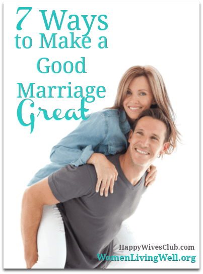 7-Ways-to-Make-a-Good-Marriage-Great