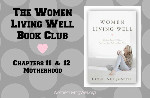 chapters 11 & 12 motherhood