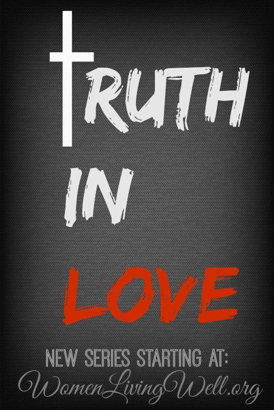 Truth in Love New Series