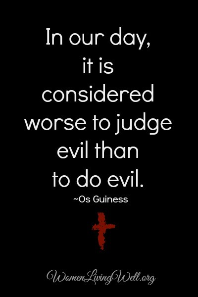 it considered worse to judge evil than to do evil