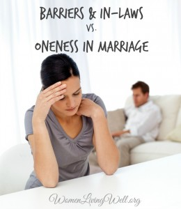 Barriers & In-Laws vs. Oneness in Marriage
