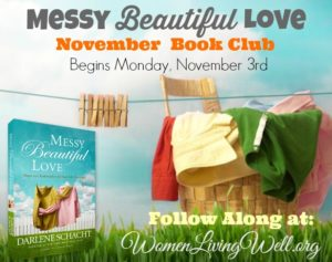The Messy Beautiful Love Book Club Begins Next Week!