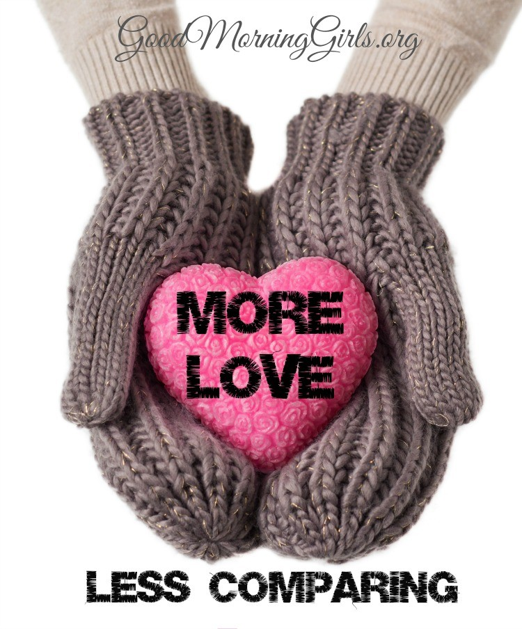 More Love Less Comparing