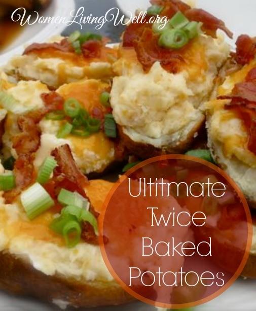 Ultimate twice baked potatoes