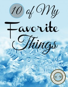 10 of My Favorite Things