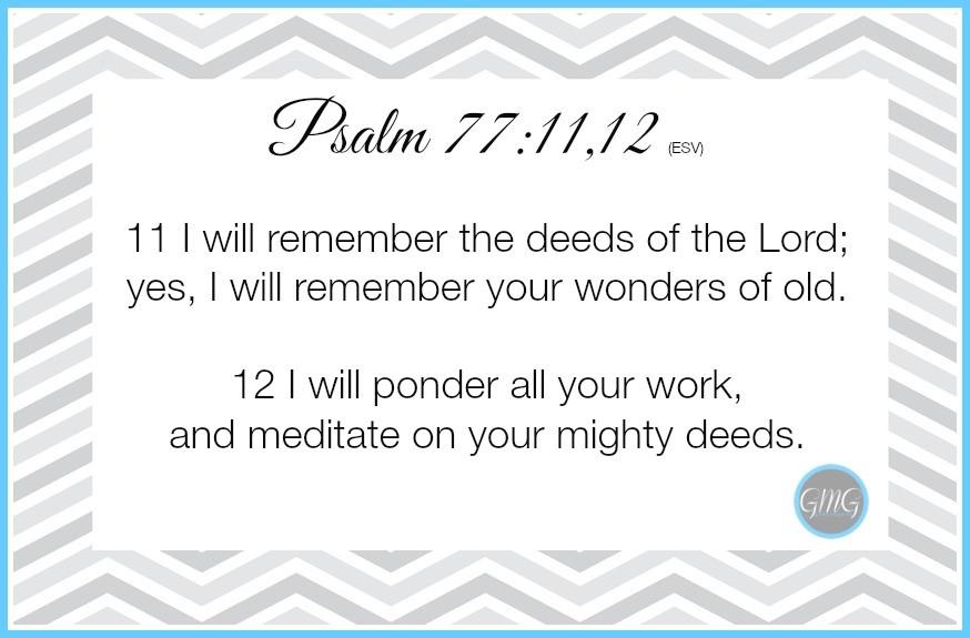 Memory Work Psalm 77 - 11,12