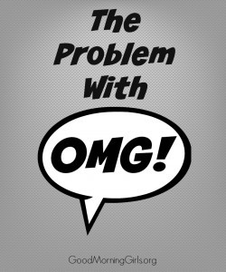 The Problem With OMG {Exodus 20}