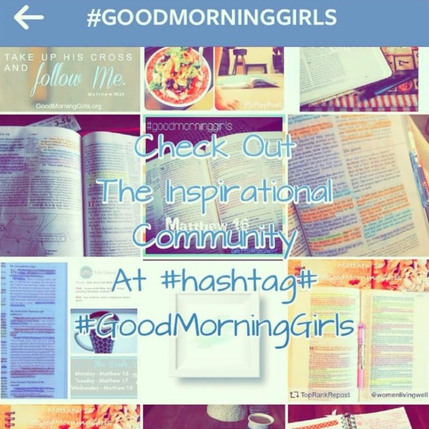 Hashtag #GoodMorningGirls