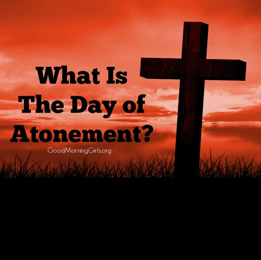 What is the day of atonement