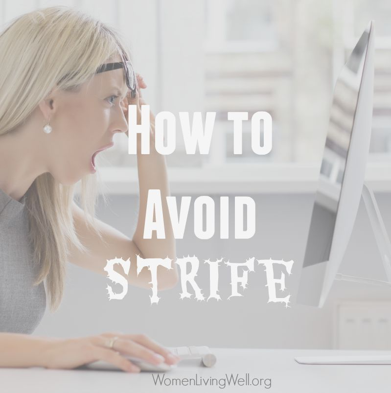How to Avoid Strife