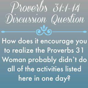 Proverbs 31 (1-14) a