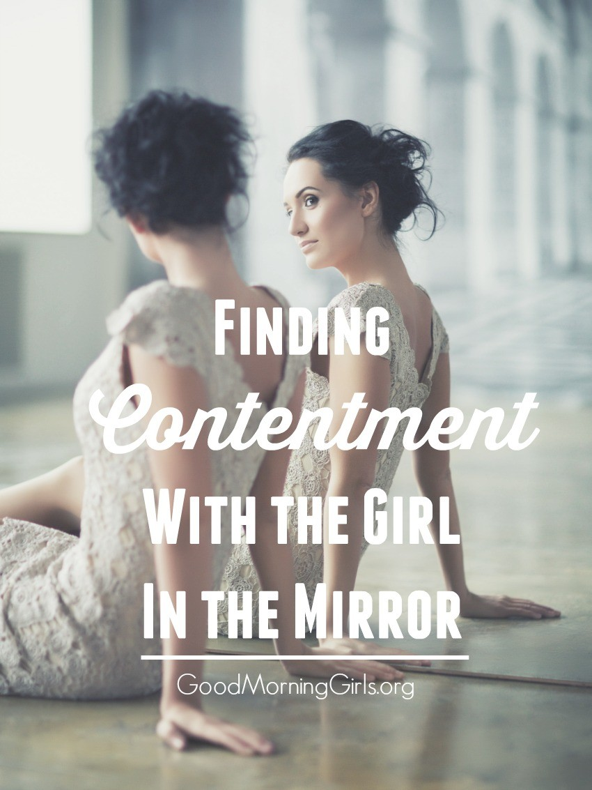 Finding Contentment With the Girl In The Mirror
