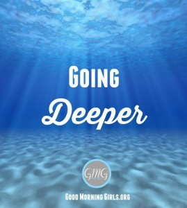 Going Deeper {Song of Solomon 1-5}