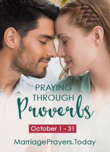 Praying the Book of Proverbs Over Your Marriage