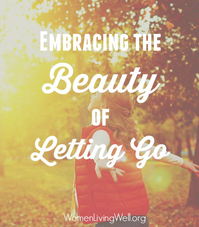 Embracing the Beauty of Letting Go