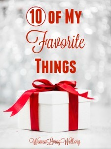 10 of My Favorite Things!