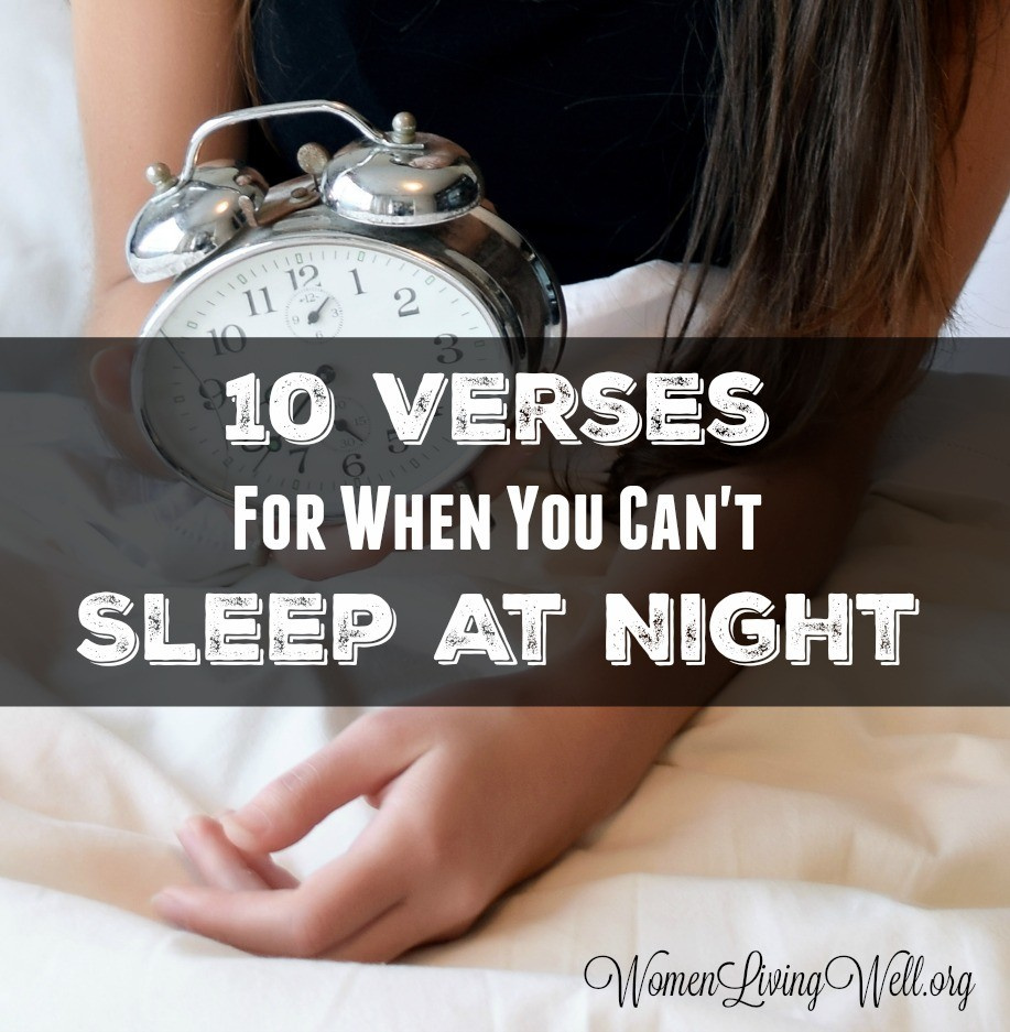 10 Verses For When You Can't Sleep At Night