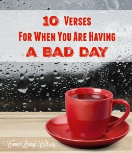10 Verses for When You Are Having a Bad Day