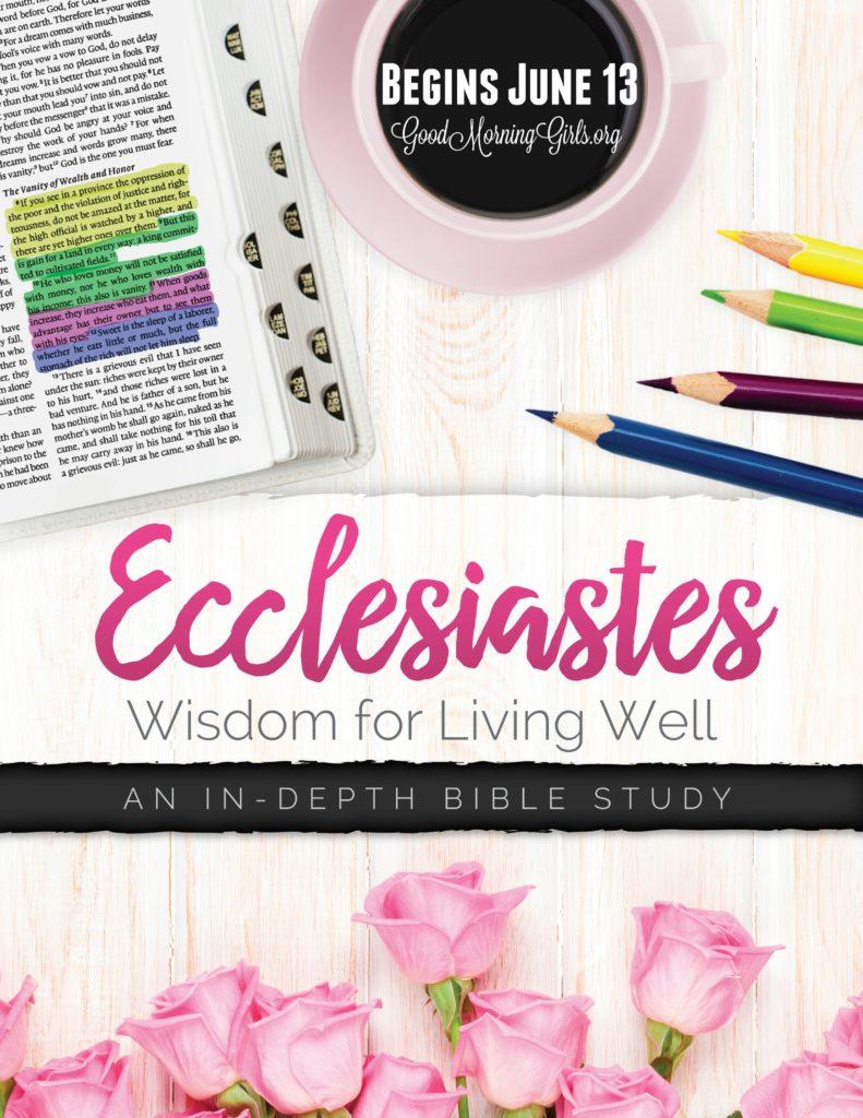 Ecclesiastes Begins June 13