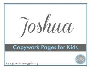 Joshua Copywork for Kids