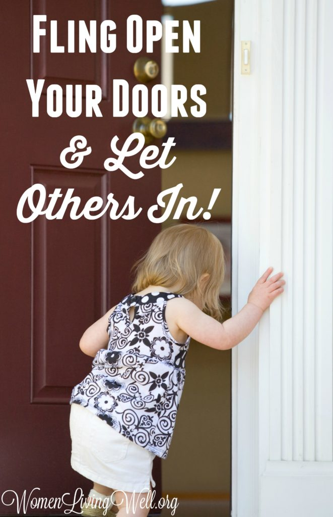 fling-open-your-doors-and-let-others-in