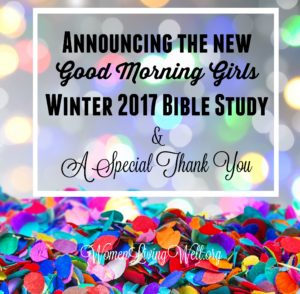 Announcing the New Winter 2017 Bible Study & A Special Thank You
