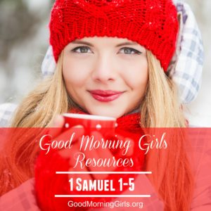 It's Time to Begin! {Intro and Resources for 1 Samuel 1-5}