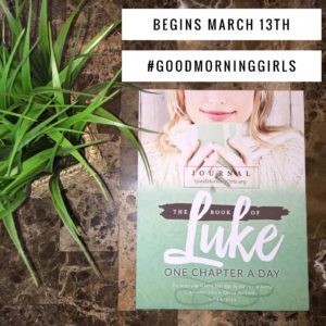 Good Morning Girls Resources for the Book of Luke
