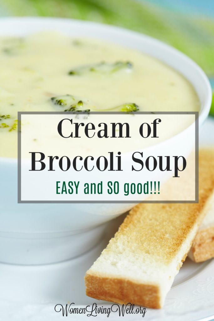This Cream of Broccoli Soup is so creamy and comforting, with delicious, cheesy goodness. Plus it is so simple and easy to make. #WomenLivingWell #creamysoups #easymeals #easysoups
