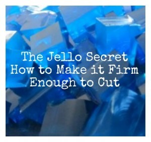The Jello Secret – How To Make It Firm Enough to Cut