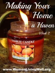 Making Your Home a Haven – Week 2 ~ Soft Music