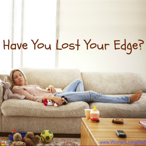 Have You Lost Your Edge?