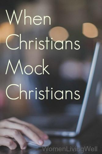 when christians mock christians