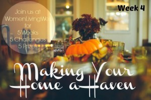 Making Your Home a Haven {Week 4} & A Pottery Barn Giveaway!