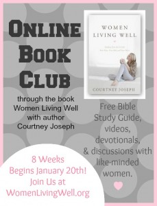 The Women Living Well Book Club begins January 13th!