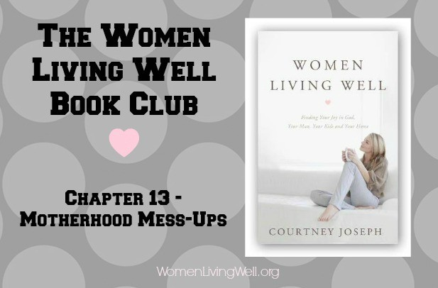Chapter 13 motherhood mess-ups