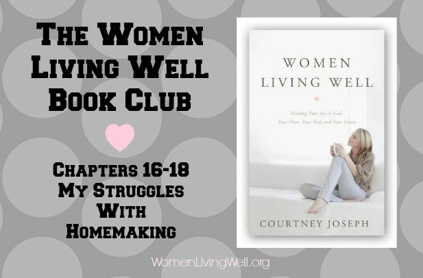 Chapters 16-18 My struggles with homemaking
