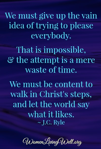 Impossible to please everybody J C Ryle quote