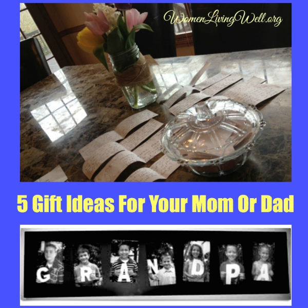 5 Gift Ideas For Your Mom or Dad