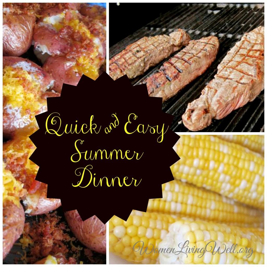 Quick & Easy Summer Dinner